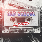 Old School Classics de Various Artists