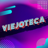 Viejoteca by Various Artists