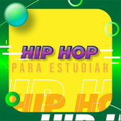 Hip Hop Para Estudiar by Various Artists