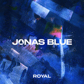 Royal von Jonas Blue