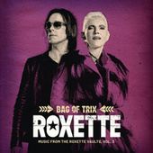 Bag Of Trix Vol. 3 (Music From The Roxette Vaults) de Roxette