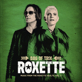 Bag Of Trix Vol. 2 (Music From The Roxette Vaults) de Roxette