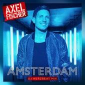 Amsterdam (DJ Herzbeat Mix) von Axel Fischer