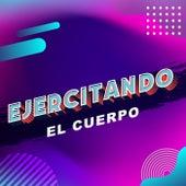 Ejercitando el Cuerpo von Various Artists