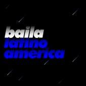 Baila Latino América de Various Artists