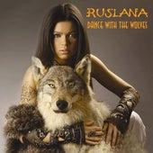 Dance With The Wolves de Ruslana