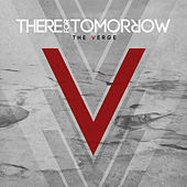The Verge de There For Tomorrow