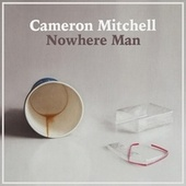Nowhere Man de Cameron Mitchell