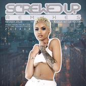 Screwed Up (Remixes) by Nevaeh Jolie