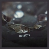 Green Eyes by Various Artists