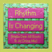 Rhythm Is Changing (Mella Dee All Boots In At Once Mix) von High Contrast