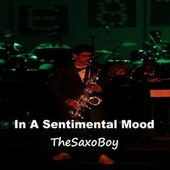 In A Sentimental Mood fra TheSaxoBoy