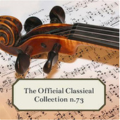The Official Classical Collection n. 73 de Various Artists