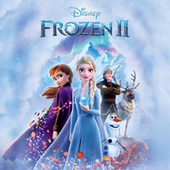 Frozen 2 (Bahasa Indonesia Original Motion Picture Soundtrack) by Various Artists