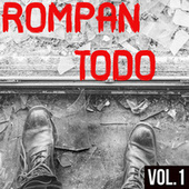 Rompan Todo Vol. 1 by Various Artists