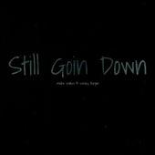 Still Goin Down by Wesley Morgan
