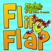 Flip Flap von Frank Und Seine Freunde (