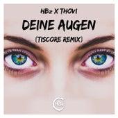 Deine Augen (Tiscore Remix) von HBZ