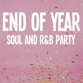 End Of Year Soul And R&B Party by Various Artists
