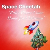 Baby, Please Come Home for Christmas by SpaceCheetah