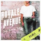 Lady (Hear Me 2nite) (Champs-Élysées Remix) de Royale Avenue