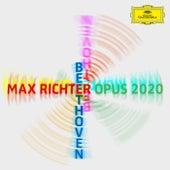 Max Richter – Beethoven – Opus 2020 von Max Richter