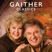 Gaither Classics by Various Artists