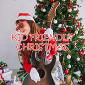 Kid Friendly Christmas von Various Artists