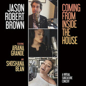 Coming From Inside The House (A Virtual SubCulture Concert) de Jason Robert Brown