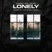 Lonely (Rudeejay & Da Brozz Remix) de Tujamo