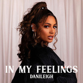 In My Feelings de DaniLeigh