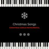 Christmas Carols Instrumental by Christmas Songs