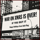 The War On Christmas Is Over (If You Buy It) von Anti-Flag