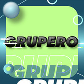 Grupero by Various Artists
