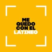 Me Quedo con el Latineo von Various Artists
