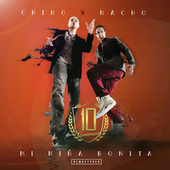 Mi Niña Bonita (Remastered 2020 / 10 Anniversary) von Chino y Nacho