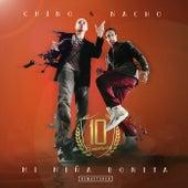 Mi Niña Bonita (Remastered 2020 / 10 Anniversary) by Chino y Nacho