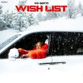 Wish List by Yo Gotti