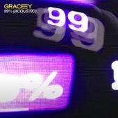 99% (Acoustic) fra Gracey