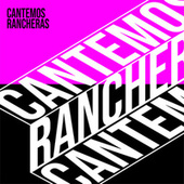 Cantemos Rancheras by Various Artists