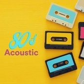 80s Acoustic von Various Artists