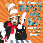 Allan Sherman Sings The Cat in the Hat and Other Dr Seuss Stories by Allan Sherman