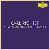 Advent with Bach & Handel by Karl Richter