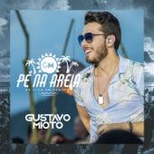 Pé Na Areia (Ao Vivo) by Gustavo Mioto