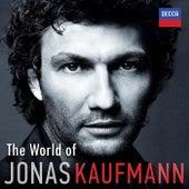 The World of Jonas Kaufmann by Jonas Kaufmann