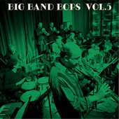 Big Band Bops, Vol. 5 de Don Costa's Free Loaders