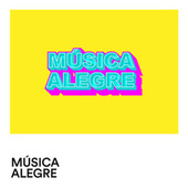 Música Alegre by Various Artists