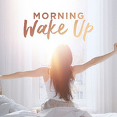 Morning Wake Up by Various Artists