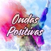 Ondas Positivas by Various Artists