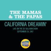 California Dreamin' (Live On The Ed Sullivan Show, December 11, 1966) de The Mamas & The Papas